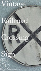 Vintage Railroad Crossing Sign